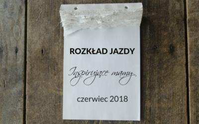 """Rozkład jazdy """"Inspirujących mam"""" – czerwiec 2018"""
